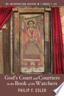 God s Court and Courtiers in the Book of the Watchers