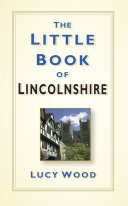 The Little Book of Lincolnshire