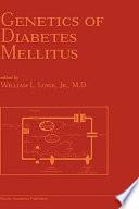 Genetics Of Diabetes Mellitus Book PDF
