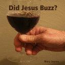 Did Jesus Buzz?