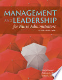 Management and Leadership for Nurse Administrators Book