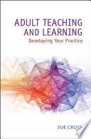 Adult Teaching And Learning Developing Your Practice Book PDF