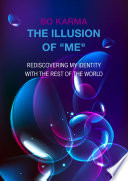 The Illusion of  Me