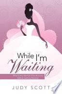 While I m Waiting