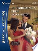 The Bridesmaid s Turn