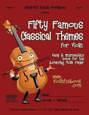 Fifty Famous Classical Themes for Violin