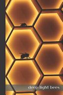 Deep Light Bees