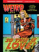 Weird Love  So This Is Love  Book PDF