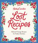 Betty Crocker Lost Recipes