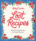 Betty Crocker Lost Recipes Pdf/ePub eBook