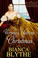 The Wrong Heiress for Christmas