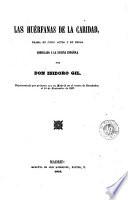 Las Huérfanas de la caridad  : drama en cinco actos y en prosa