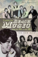 Carolina Beach Music from the '60s to the '80s [Pdf/ePub] eBook