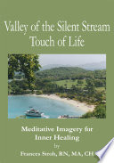 Valley of the Silent Stream Touch of Life Book