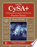 CompTIA CySA+ Cybersecurity Analyst Certification Practice Exams (Exam CS0-002)
