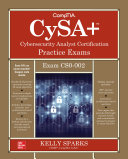 CompTIA CySA  Cybersecurity Analyst Certification Practice Exams  Exam CS0 002