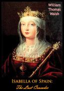 Pdf Isabella of Spain: The Last Crusader Telecharger