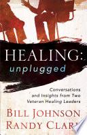 Healing Unplugged
