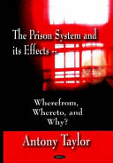 The Prison System and Its Effects