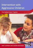 Intervention with Aggressive Children
