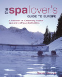 The Spa Lover's Guide to Europe