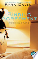 Just One Night  Part 3  Binding Agreement
