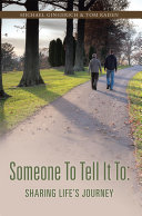 Someone To Tell It To: Sharing Life's Journey [Pdf/ePub] eBook