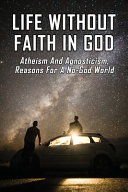Life Without Faith In God