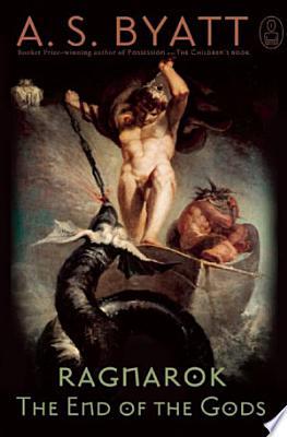 Book cover of 'Ragnarok' by A.S. Byatt