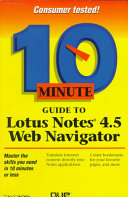 10 Minute Guide to Lotus Notes 4 5 Web Navigator Book