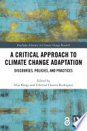 A Critical Approach to Climate Change Adaptation