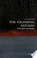 The Founding Fathers  : A Very Short Introduction