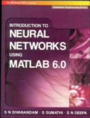 Introduction to Neural Networks Using Matlab 6 0