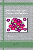 Ferrite Materials for Memory Applications