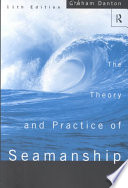 Read Online The Theory and Practice of Seamanship For Free