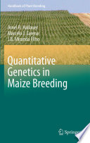 Quantitative Genetics in Maize Breeding Book