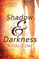 Shadow and Darkness