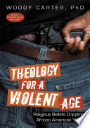 Theology for a Violent Age