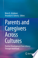 Parents and Caregivers Across Cultures