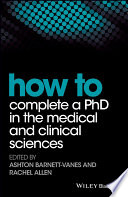 How to Complete a PhD in the Medical and Clinical Sciences
