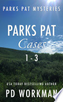 Parks Pat Mysteries 1-3