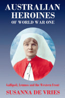 Australian Heroines of World War One