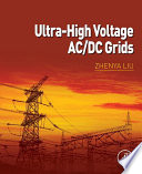 Ultra High Voltage AC DC Grids