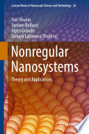 Nonregular Nanosystems