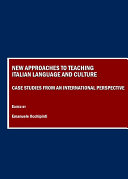 New Approaches to Teaching Italian Language and Culture