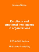 Emotions and Emotional Intelligence in Organizations