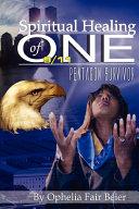 Spiritual Healing of One 9 11 Pentagon Survivor