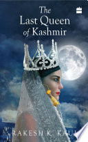 The Last Queen of Kashmir