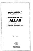 Muhammad  Peace be Upon Him  Messenger of Allah  on Social Behaviour