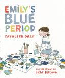 Emily's Blue Period